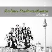 Berliner Stadtmusikanten 2 by Various Artists