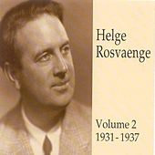 Helge Rosvaenge (Vol.2) by Various Artists