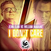 I Don't Care by Jean Elan