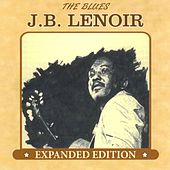 The Blues: Expanded Edition by J.B. Lenoir