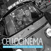 Cello Cinema by Eckart Runge