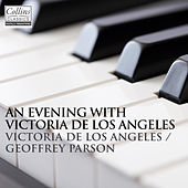 An Evening with Victoria de los Angeles and Geoffrey Parsons von Victoria De Los Angeles