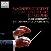 Wagner: Overtures & Préludes from Wagner's Greatest Operas by Philharmonia Orchestra