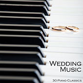 Wedding Music: 30 Piano Classics by Pianissimo Brothers