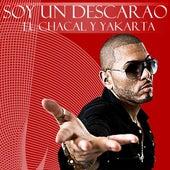 Soy Un Descarao by Chacal y Yakarta