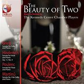 Chamber Music - Grieg, E. / Hindemith, P. / Poulenc, F. / Martinu, B. (The Beauty of Two) (Kennedy Center Chamber Players) by members Kennedy Center Chamber Players