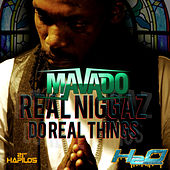 Real Niggaz Do Real Things - Single by Mavado