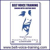 Belt Voice Training - Singing lesson 2 High Belt by Various Artists