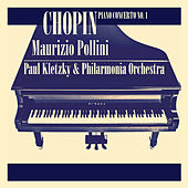 Chopin: Piano Concerto No. 1 (Remastered) by Maurizio Pollini