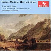 Baroque Music for Horn and Strings by Bruce Atwell