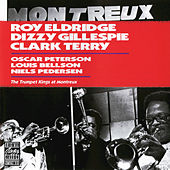 The Trumpet Kings at Montreux by Roy Eldridge