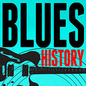 Blues History von Various Artists