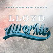 All of Me by Lloyd