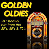 Golden Oldies: 50 Essential Hits from the 50's, 60's & 70's by Various Artists