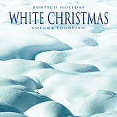Portico Holiday: White Christmas, Vol. 12 by Various Artists