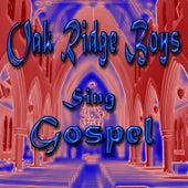 Oak Ridge Boys Sing Gospel by The Oak Ridge Boys
