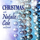 Christmas With Natalie Cole and Friends by Various Artists
