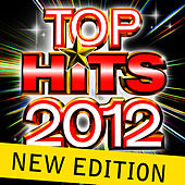Top Hits 2012 - New Edition by Future Hit Makers