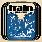 Alive At Last by Train