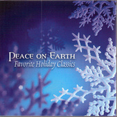 Peace on Earth: Favorite Holiday Classics by Various Artists