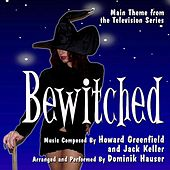 Bewitched - Theme from the Television Series by Dominik Hauser