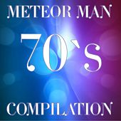 Meteor Man 70's Compilation by Disco Fever