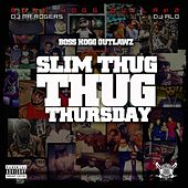 Slim Thug Thursday by Slim Thug