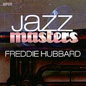 Jazz Masters - Freddie Hubbard von Various Artists