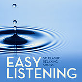 Easy Listening: 50 Classic Relaxing Songs by Pianissimo Brothers
