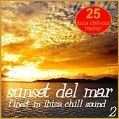 Sunset Del Mar Vol. 2 - Finest In Ibiza Chill Sound by Various Artists