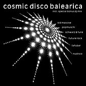 Cosmic Disco Balearica (incl. DJ-Mix) by Various Artists
