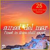 Sunset Del Mar Vol. 7 - Finest In Ibiza Chill by Various Artists
