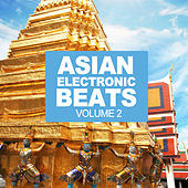 Asian Electronic Beats Vol.2 by Various Artists