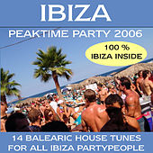 Ibiza Peaktime Party 2006 by Various Artists