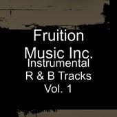Instrumental R & B Tracks Vol. 1 by Fruition Music Inc.