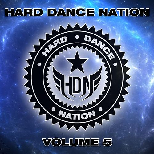 Hard Dance Nation Vol. 5 by Various Artists