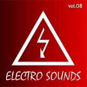 Electro Sounds, Vol 08 by Various Artists