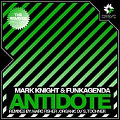 Antidote - The Remixes Part 2 by Mark Knight
