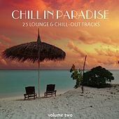 Chill In Paradise Vol. 2 - 25 Chill & Lounge Tracks by Various Artists