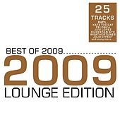 Best of 2009 - Lounge Edition by Various Artists