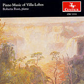 Piano Music Of Villa-Lobos by Heitor Villa-Lobos