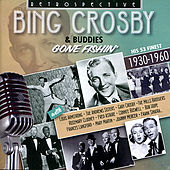 Gone Fishin' - His Finest , 1930 - 1960 by Various Artists