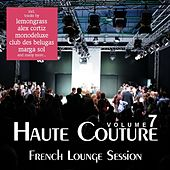 Haute Couture, Vol. 7 - French Lounge Session by Various Artists