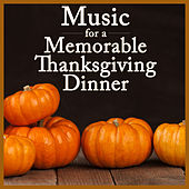 Music for a Memorable Thanksgiving Dinner by Pianissimo Brothers
