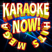 Mega Karaoke Hits Now! by Future Hit Makers