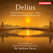 Delius: Piano Concerto - Paris - Idylle Printemps - Brigg Fair by Various Artists