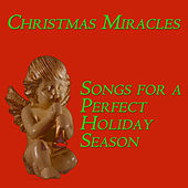 Christmas Miracles: Songs for a Perfect Holiday Season by Pianissimo Brothers