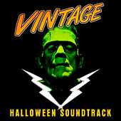 Monster Vintage Halloween Soundtrack by Various Artists