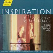 Inspiration Classic - The Best Moments in Classical Music by Moscow State Radio and Television Symphony Orchestra