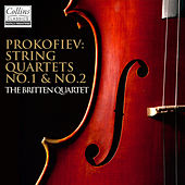 Prokofiev: String Quartets Nos. 1 & 2 by Britten Quartet